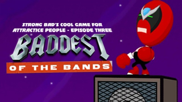 Strong Bad's Cool Game for Attractive People Episode 3: Baddest of the Bands